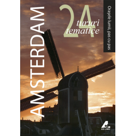 Amsterdam - Orașele lumii