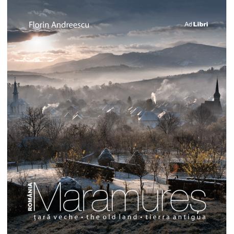 Maramureș - Țară Veche